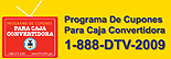 TV Converter Box Coupon Program 888-388-2009