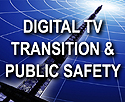 Digital TV & Public Safety