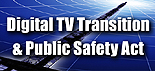 Digital TV Transition and Public Safety