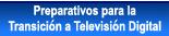 Preparativos para la Transicion a Television Digital